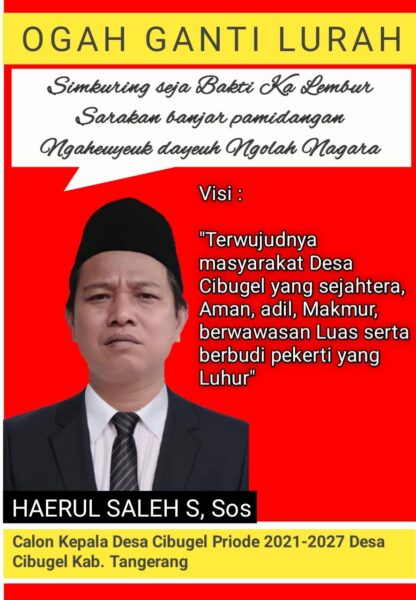 Haerul Saleh S. Sos Calon Kepala Desa Cibugel Kabupaten Tangerang