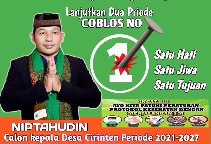 Atas dasar didukung masyarakat, calon Kepala Desa (Kades) Cirinten Niptahudin yang merupakan incumbent kembali maju di periode 2021-2027