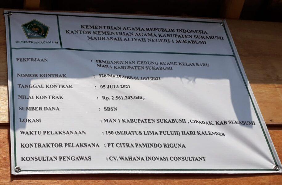 Pejabat Pembuat Komitmen (PPK) Tatep membantah pembangunan di Madrasah Aliyah Negeri (MAN) 1 Sukabumi yang berlokasi di Kecamatan Cibadak