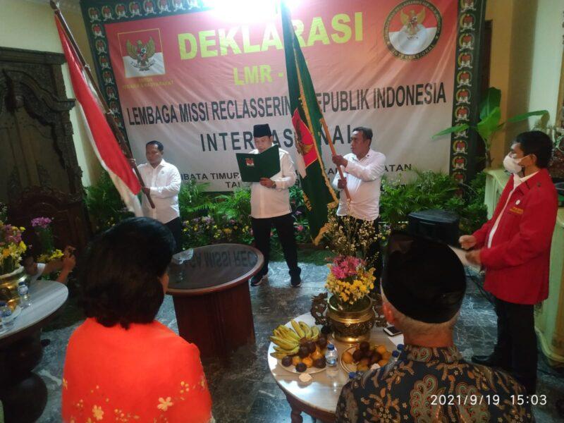 Sebagai bentuk pertanggungjawaban sejarah bangsa, Lembaga Missi Reclassering Republik Indonesia ( LMR RI ) Internasional menggelar deklarasi