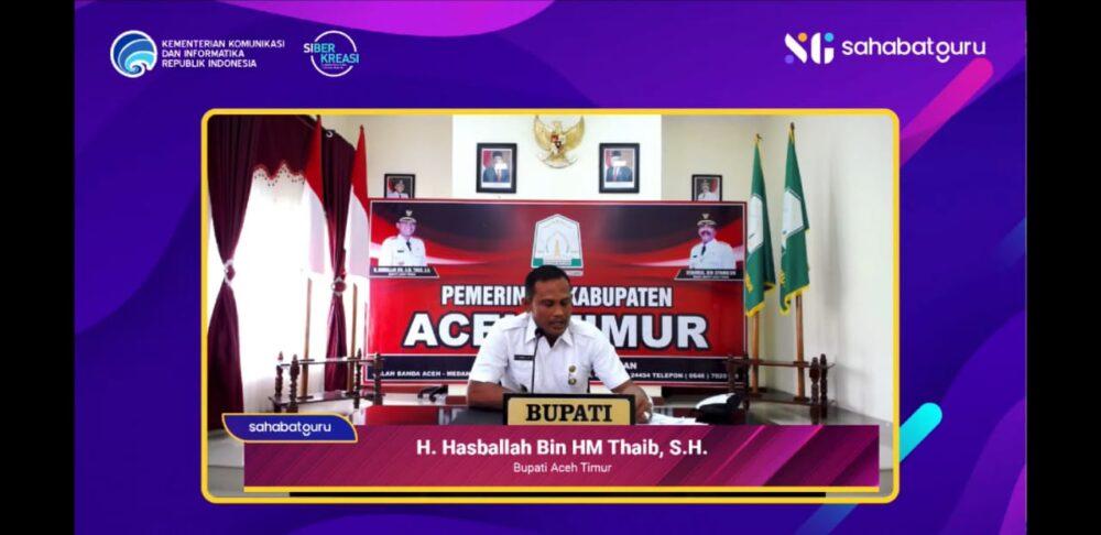 opening speech Webinar pendidikan literasi digital bagi guru se-Kabupaten Aceh Timur Tahun 2021 yang dihadiri Menkominfo RI di Aula Sekdakab